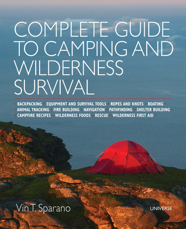 Complete Guide to Camping and Wilderness Survival