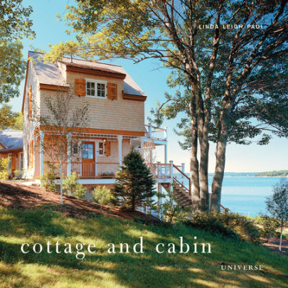 Cottage and Cabin - Written by Linda Leigh Paul