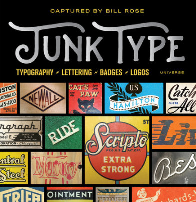 Junk Type - Author Bill Rose, Introduction by Mike Essl