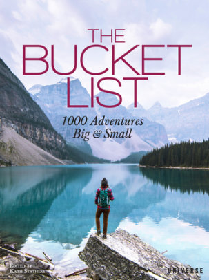 The Bucket List - Edited by Kath Stathers
