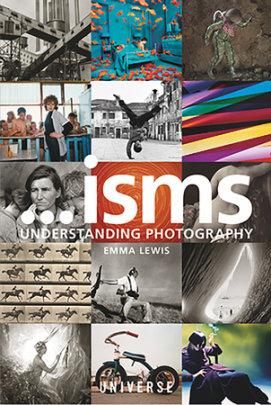Isms... Understanding Photography - Written by Emma Lewis