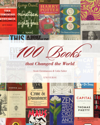 100 Books That Changed the World - Written by Scott Christianson and Colin Salter