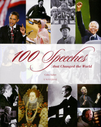 100 Speeches That Changed the World - Written by Colin Salter