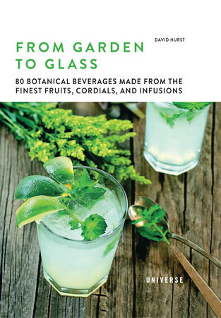 From Garden to Glass