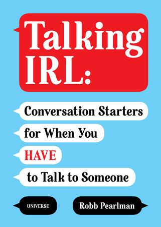 Talking IRL
