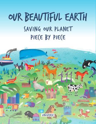 Our Beautiful Earth - Written by Giancarlo Macri and Carolina Zanotti