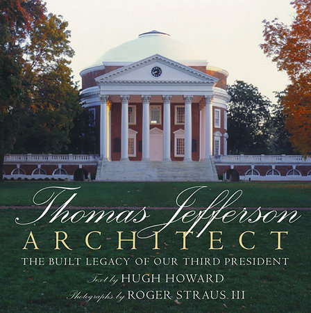 Thomas Jefferson: Architect