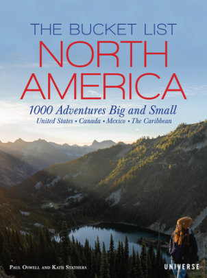 The Bucket List: North America - Author Kath Stathers and Paul Oswell