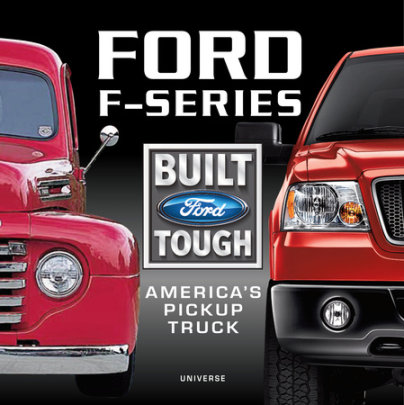 Ford F-Series - Written by William Scheller
