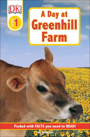 DK Readers L1: A Day at Greenhill Farm