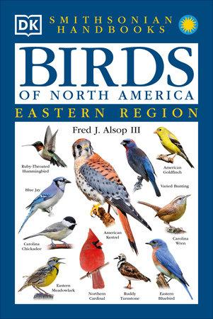 Handbooks: Birds of North America: East