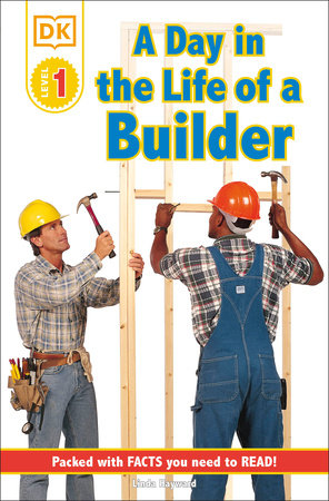 DK Readers L1: Jobs People Do: A Day in the Life of a Builder