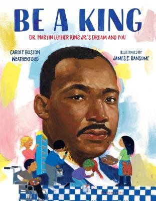 18 Picture Books That Help Keep Dr Martin Luther King Jr S Dream