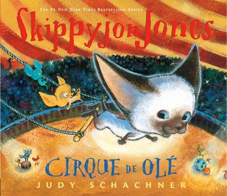 Skippyjon Jones Cirque de Ole