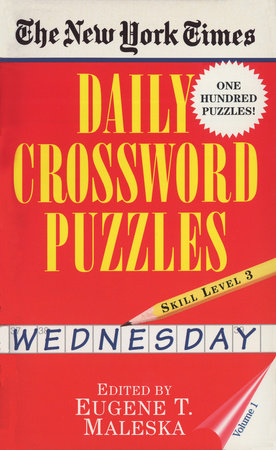 New York Times Daily Crossword Puzzles (Wednesday), Volume I