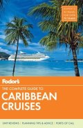 Fodor's The Complete Guide to Caribbean Cruises