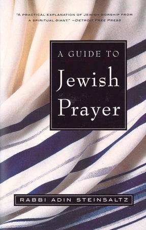 A Guide to Jewish Prayer