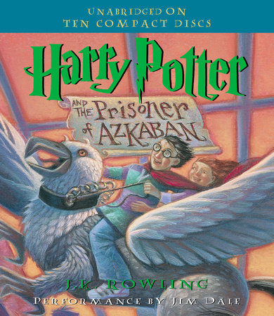Harry Potter And The Prisoner Of Azkaban By Jk Rowling Penguin