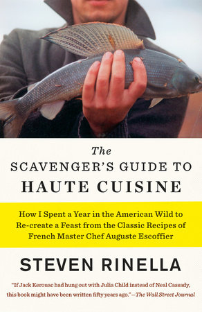 The Scavenger's Guide to Haute Cuisine