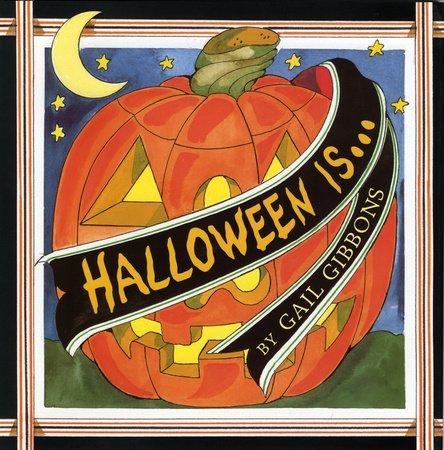Halloween Is…
