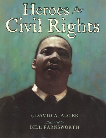 Heroes for Civil Rights
