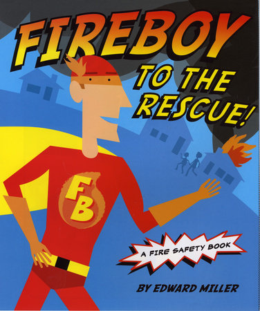 Fireboy to the Rescue!