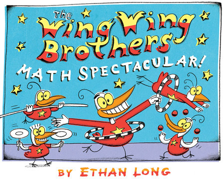 The Wing Wing Brothers Math Spectacular!