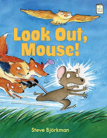 Look Out, Mouse!