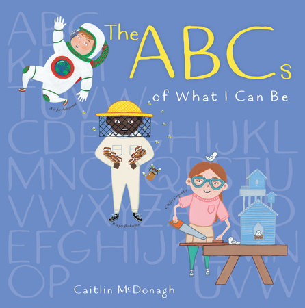 ABCs of What I Can Be