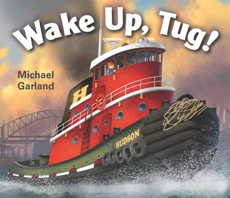 Wake Up, Tug!