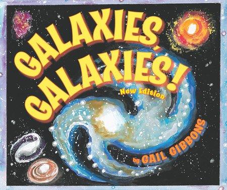 Galaxies, Galaxies!( New & Updated Edition)