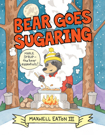 Bear Goes Sugaring