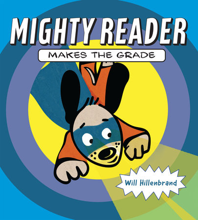 Mighty Reader Makes the Grade