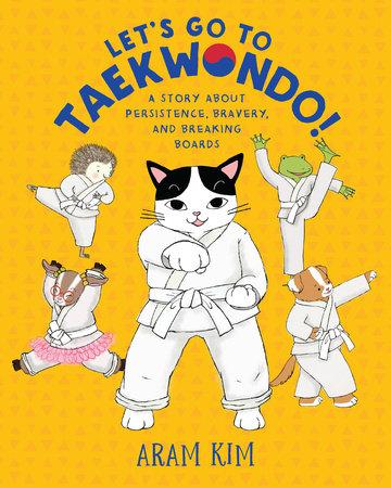 Let's Go to Taekwondo!