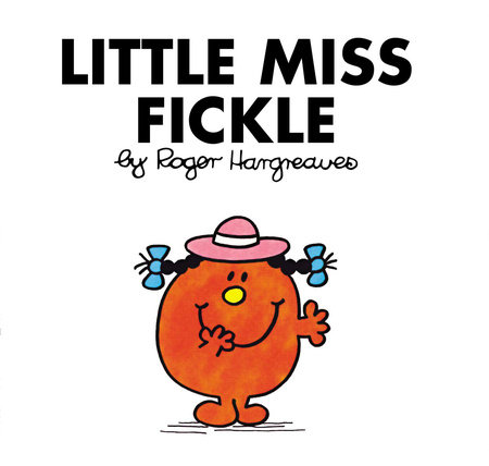 Little Miss Fickle