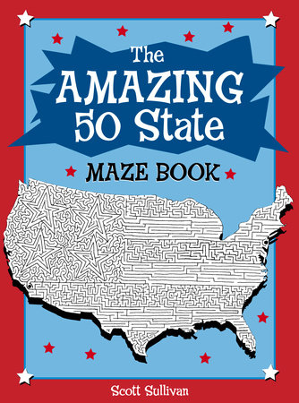 The Amazing 50 State Maze Book