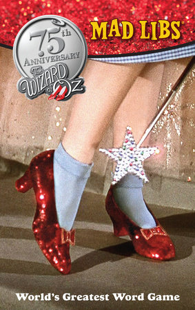 The Wizard of Oz Mad Libs