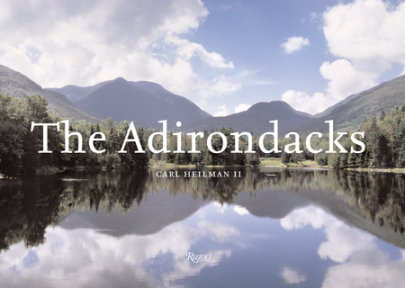 Adirondacks - Photographed by Carl Heilman