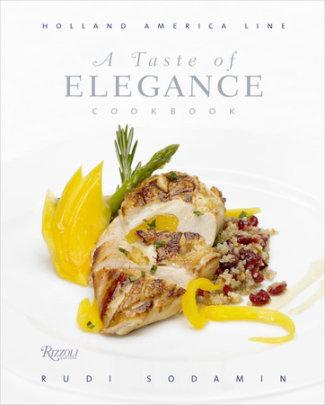 A Taste of Elegance - Written by Rudi Sodamin