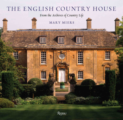 The English Country House - Written by Mary Miers, Contribution by Tim Knox and Jeremy Musson and Tim Richardson and Marcus Binney