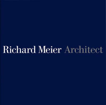 Richard Meier, Architect Volume 5