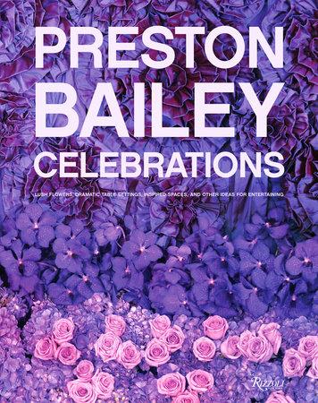 Preston Bailey Celebrations