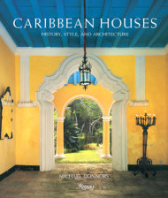 winning caribbean houses design. 9780847832132 Caribbean Houses Written by Michael Connors  Rizzoli New York