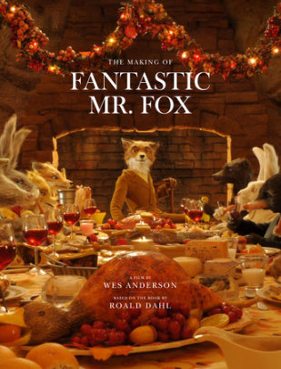 Fantastic Mr. Fox - Written by Wes Anderson