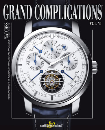 Grand Complications Volume VI