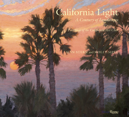 California Light:  A Century of Landscapes