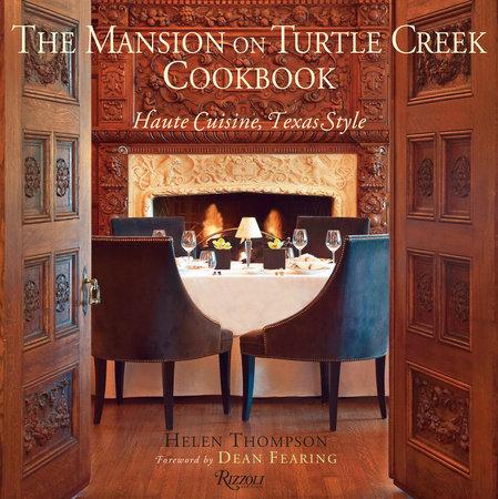 The Mansion on Turtle Creek Cookbook