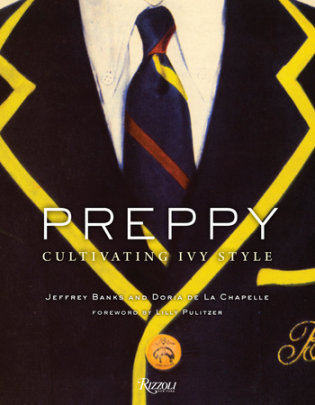 Preppy - Written by Jeffrey Banks and Doria de La Chapelle, Foreword by Lilly Pulitzer