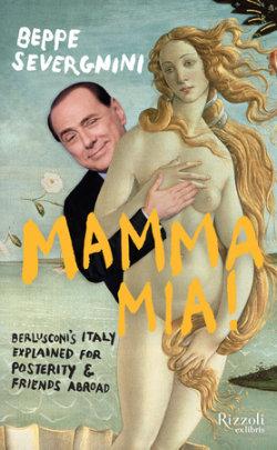 Mamma Mia - Written by Beppe Severgnini