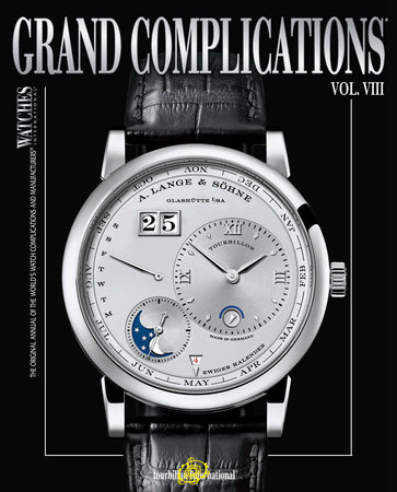 Grand Complications Volume VIII